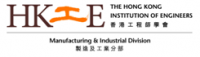 The Hong Kong Institution of Engineers  Manufacturing and Industrial Division